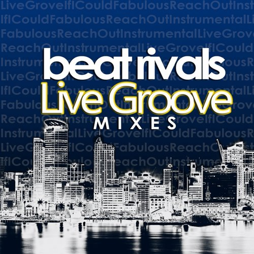Beat Rivals - Live Groove Mixes [RBR 011]